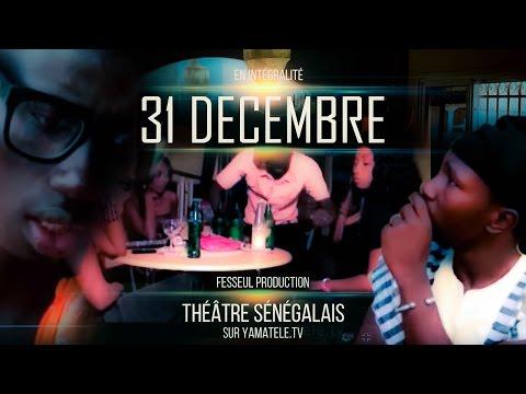 31 Décembre - Théatre Sénégalais