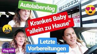 Autolabervlog l Shoppen l Krankes Baby l Vorbereitung für das Event l Vlog 698