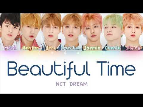 NCT DREAM (엔시티 드림) - Beautiful Time (너와 나)   Color Coded HAN/ROM/ENG Lyrics
