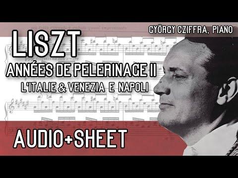 Liszt - Années de pèlerinage II + Supplément (Audio+Sheet) [Cziffra]