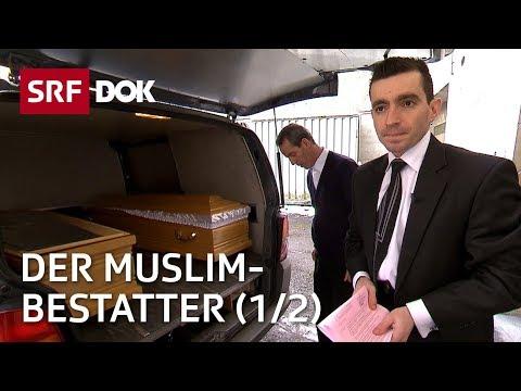 Der Muslim-Bestatter 1/2 — Vom Leben & Sterben zwischen den Kulturen | Reportage | SRF DOK