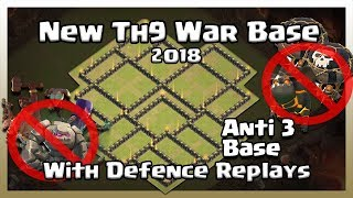 TH9 War Base 2018 | Anti Three Star | Defence Replays Available | All sorts Of attacks Defended!!!