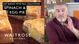 Get Baking with Paul Hollywood - Spinach and Egg Pie | Waitrose