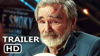 THE LAST MOVIE STAR Official Trailer (2018) Burt Reynolds, Ariel Winter Movie HD