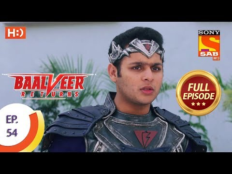 Baalveer Returns - Ep 54 - Full Episode - 22nd November, 2019