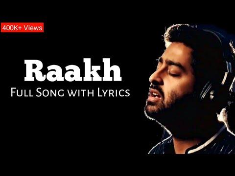 Arijit Singh: Raakh Full song   Tanishk Bagchi   Shubh Manga