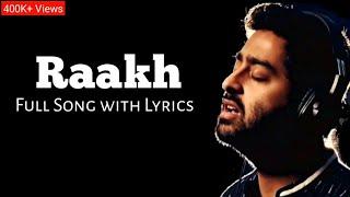 Arijit Singh: Raakh Full song | Tanishk Bagchi | Shubh Mangal Zyada Saavdhan