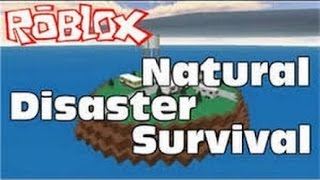 ROBLOX-Natural disasters Survival