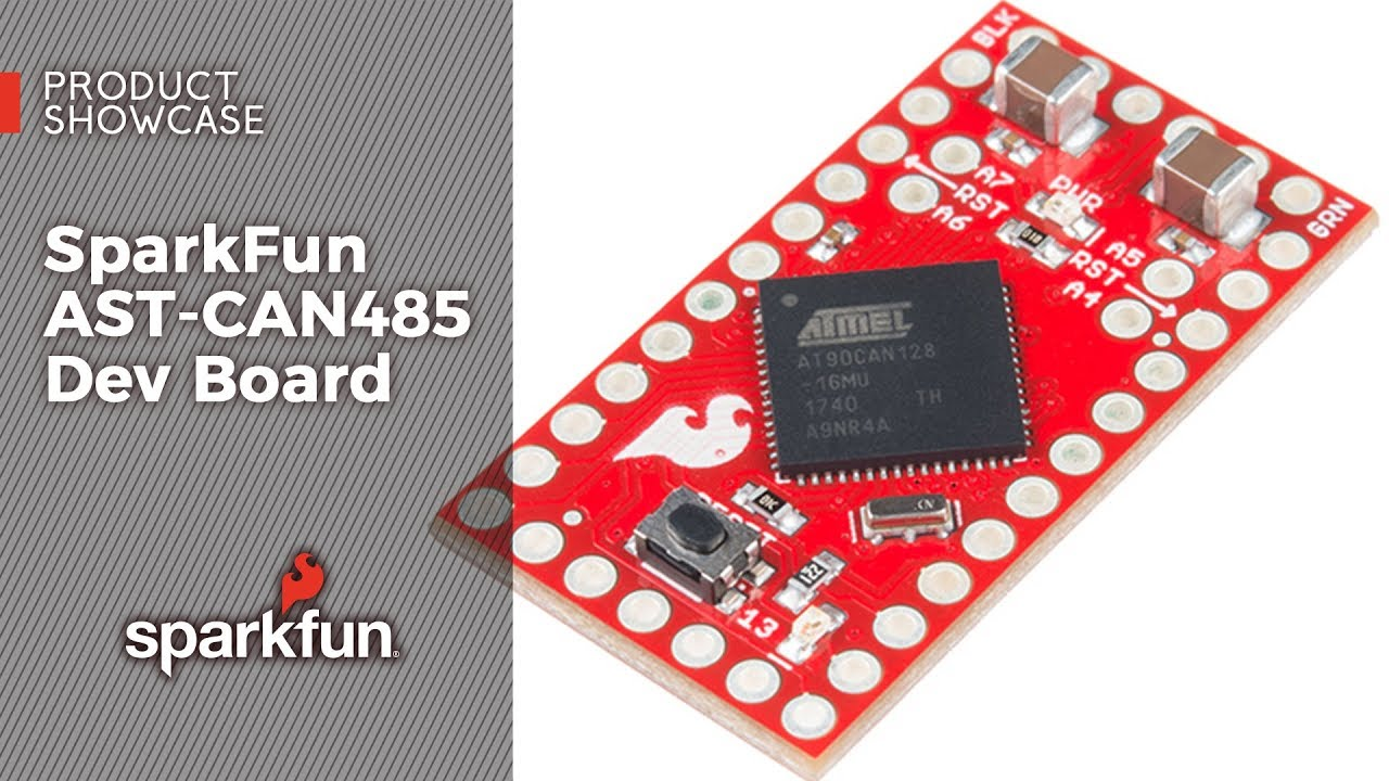 SparkFun AST-CAN485 Development Board Allow out-of-the-box interfacing CAN or RS485 network Arduino IDE platform programmable Industrial device interfacing Small foot-print 7-12DCV input Onboard Power