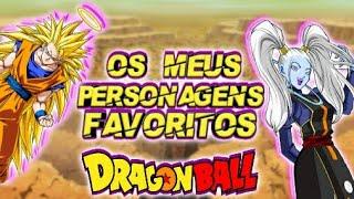 Os Meus Personagens Favoritos - Dragon Ball Z