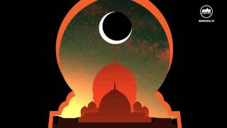 Ramadhan 2017: We Turn to our Creator
