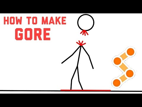 Stick Fighter: How To Create Gore