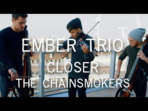 Closer - The Chainsmokers Violin and Cello Cover Ember Trio