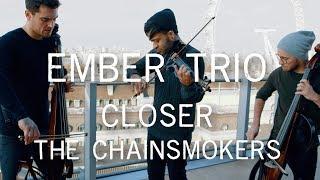 Closer The Chainsmokers Violin Cello Cover Ember Trio.mp3