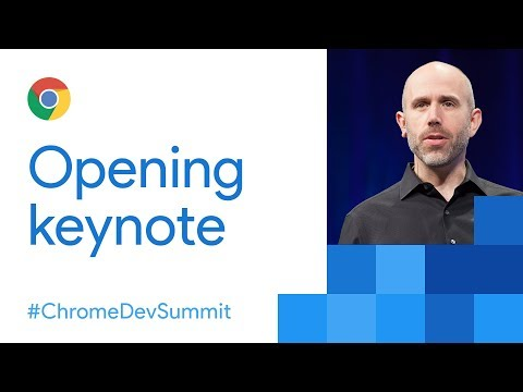 Keynote (Chrome Dev Summit 2017)