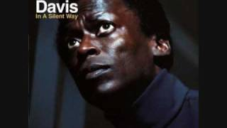 Miles Davis - In a Silent Way/It's About That Time/In a Silent Way (3/3)