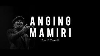 Video Anging Mamiri - Tompi cover lirik download MP3, MP4, WEBM, AVI, FLV April 2018