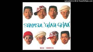 Shamsul Ghau Ghau - Lagu Hits Buatmu