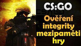CS:GO - Ověření integrity mezipaměti hry