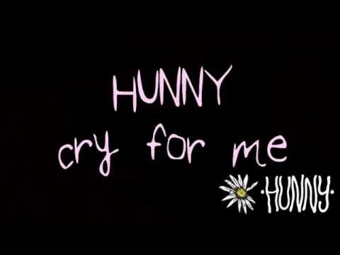 hunny - cry for me lyrics