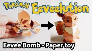 Pokemon Bomb - Papercraft Eevee Tutorial ( Original Design )