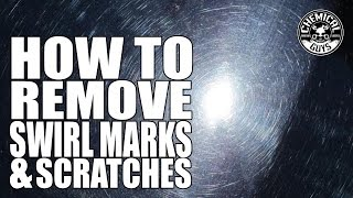 How To Remove Swirl Marks & Scratches - Chemical Guys Car Care