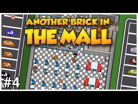 Another Brick in the Mall - #4 - Eating The Deficit - Let's Play / Gameplay / Construction