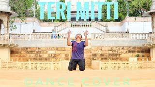 Teri Mitti | Dance Cover | Parineeti Chopra | B praak | Kesari | Dance Choreography by Varsha