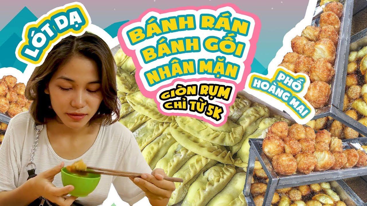 LÓT DẠ BÁNH RÁN, BÁNH GỐI GIÒN RỤM CHỈ TỪ 5K PHỐ HOÀNG MAI  | Vietnam streetfood | TastingVietNam