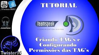 Tutorial - TeamSpeak 3 (Criando Tags e Permissões) #2