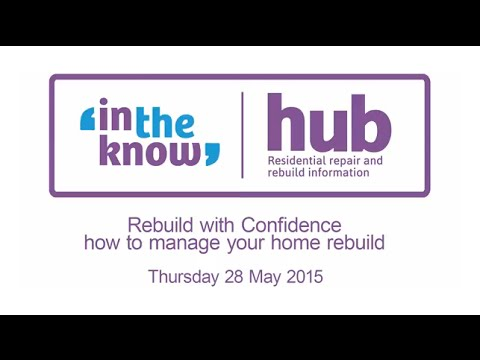 Cash Settlement 3: Rebuild with Confidence - how to manage your home rebuild seminar - 28 May 2015