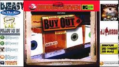 Buy Out  Riddim mix  2001  (Tony CD Kelly Production) mix by djeasy