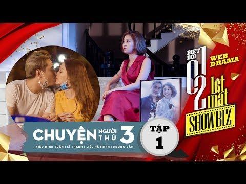 Biệt đội 1-0-2: Lật Mặt Showbiz - Chuyện Người Thứ 3 (Tập 1) | Phim hay nhất 2017 | T Production