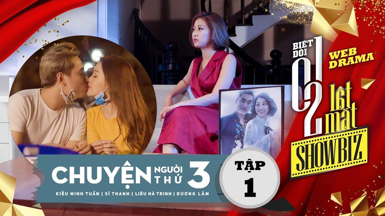 Biệt đội 1-0-2: Lật Mặt Showbiz-Chuyện Người Thứ 3(Tập 1) | Kiều Minh Tuấn, Sĩ Thanh, Hà Trinh