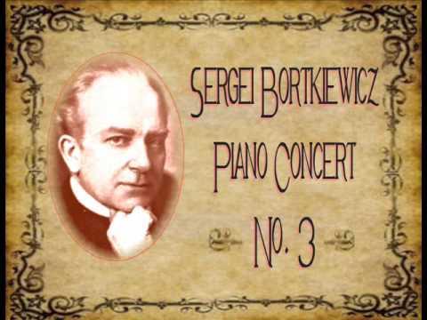 Bortkiewicz - Piano Concerto No  3