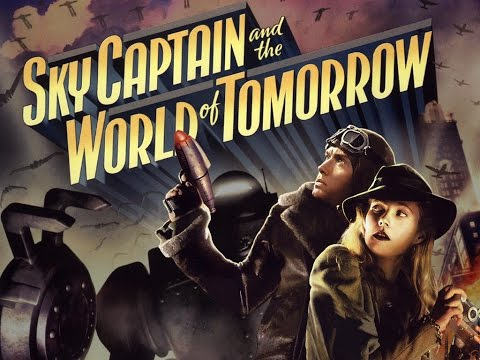 Sky Captain and the World of Tomorrow - The Art of World of Tomorrow