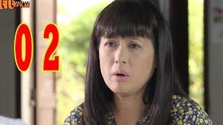 Nước Mắt chờ Chồng - Tập 2 | Phim Bộ Tình Cảm Việt Nam Mới Nhất 2018