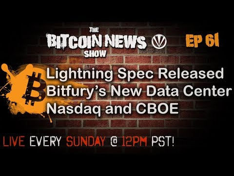 The Bitcoin News Show #61 - Lightning spec 1.0, Sidechain BIP, Bitfury's new data center