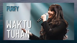 Download lagu NDC Worship - Waktu Tuhan