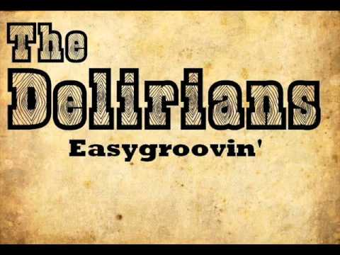 The Delirians - Easygroovin