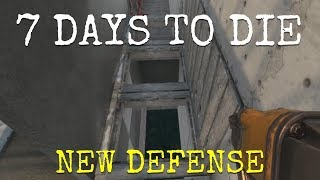 NEW DEFENSE  |  7 DAYS TO DIE  |  Let's Play  |  Unit 8 Lesson 41