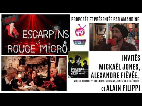 Escarpins et Rouge micro avec Mickaël Jones, Alexandre Fiévée et Alain Filippi