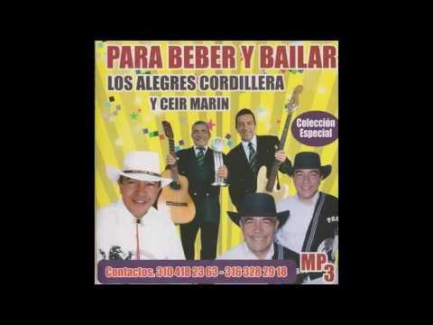 LOS ALEGRES CORDILLERA Mix de Musica para tomar aguardiente