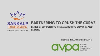 Sankalp Dialogues & AVPA - Crushing The Curve 09: Supporting SMEs During COVID-19 And Beyond