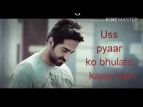 Heart touching dialogues best whatsapp status video lyrics ayushmann khurana love dialogue breakup
