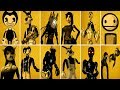 Bendy And The Ink Machine ALL CHARACTERS 1 2 3 4 BATIM Chapter 4 EXTRAS mp3