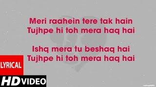 Tera Ban Jaunga (Lyrics HD) - Kabir Singh | Tulsi Kumar, Akhil Sachdeva
