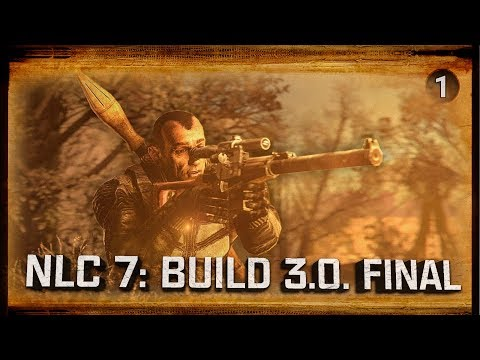 S.T.A.L.K.E.R.: NLC 7. Build 3.0 - Новое начало! 💥 Stream #1