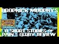 That's Not Metal Dropkick Murphys '11 Short Stories of Pain & Glory' Review