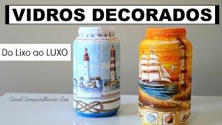 DIY Potes de vidro decorados – Artesanato fácil, bonito e barato